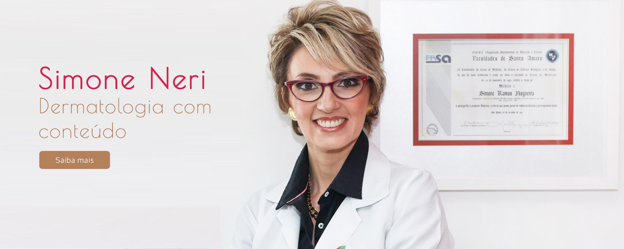 Simone Neri, dermatologia com conteúdo